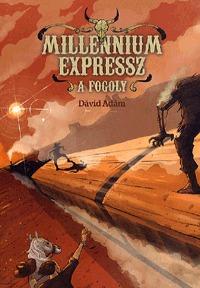 Dávid Ádám: Millennium expressz - A fogoly -  (Könyv)
