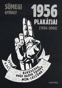 Sümegi György: 1956 plakátjai - 1956-2006 -  (Könyv)