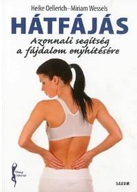 HeikeOellerich, MiriamWessels: Hátfájás - Azonnali segítség a fájdalom enyhítésére -  (Könyv)