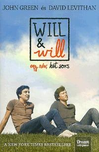 John Green, David Levithan: Will&will egy név, két sors - Kemény kötés -  (Könyv)