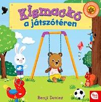 Benji Davies: Kismackó a játszótéren -  (Könyv)