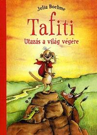 Julia Boehme: Tafiti - Utazás a világ végére -  (Könyv)