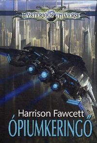 Harrison Fawcett: Ópiumkeringő -  (Könyv)