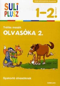 Bozsik Rozália (Szerk.): Olvasóka 2. Tréfás mesék - Vidám szövegértési feladatok gyakorló olvasóknak - 1-2.osztály -  (Könyv)