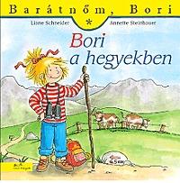 Liane Schneider, Annette Steinhauer: Bori a hegyekben - Barátnőm, Bori 33. - Barátnőm, Bori 33. -  (Könyv)