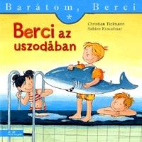 Sabine Kraushaar, Christian Tielmann: Berci az uszodában - Barátom, Berci 7. -  (Könyv)