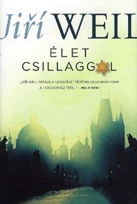 Jiří Weil: Élet csillaggal -  (Könyv)