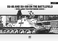 Neil Stokes: SU-85 and SU-100 on the battlefield -  (Könyv)