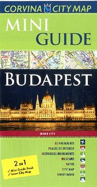 Corvina Kiadó: Mini Guide Budapest -  (Könyv)