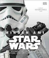 Star Wars - Minden, ami Star Wars -  (Könyv)