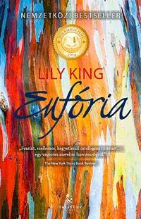 Lily King: Eufória -  (Könyv)