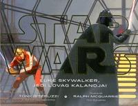 Tony DiTerlizzi: Star Wars - Luke Skywalker, a jedi lovag kalandjai -  (Könyv)