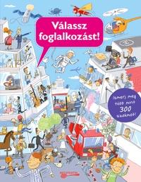 Silvie Sanľa: Válassz foglalkozást! -  (Könyv)