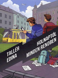 Tallér Edina: Holnaptól minden rendben -  (Könyv)