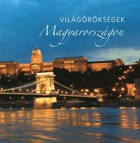 Világörökségek Magyarországon -  (Könyv)