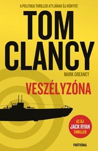 Tom Clancy: Veszélyzóna -  (Könyv)