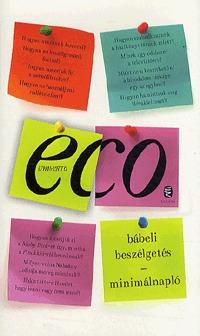 Eco Umberto: Bábeli beszélgetés - Minimálnapló -  (Könyv)