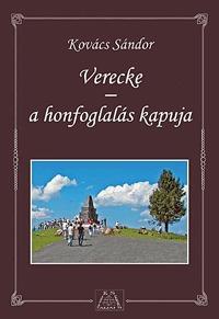 Kovács Sándor: Verecke a honfoglalás kapuja -  (Könyv)