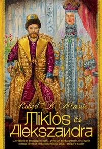 Robert K. Massie: Miklós és Alexandra -  (Könyv)