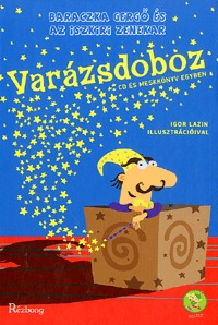 Baraczka Gergő: Varázsdoboz - CD és mesekönyv egyben -  (Könyv)
