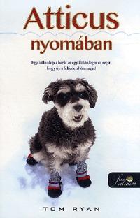 Tom Ryan: Atticus nyomában -  (Könyv)