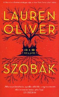 Lauren Oliver: Szobák -  (Könyv)