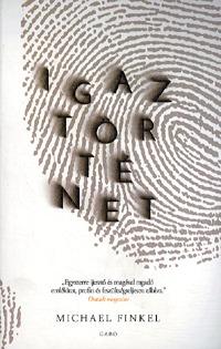 Michael Finkel: Igaz történet -  (Könyv)