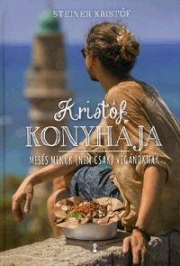 Steiner Kristóf: Kristóf konyhája - Mesés menük (nem csak) vegánoknak -  (Könyv)