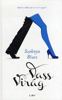 Vass Virág: Szoknya Blues -  (Könyv)