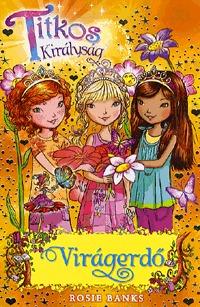 Rosie Banks: Titkos királyság 13. - Virágerdő -  (Könyv)
