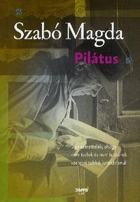 Szabó Magda: Pilátus -  (Könyv)