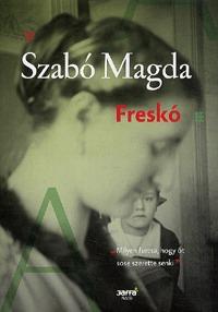 Szabó Magda: Freskó -  (Könyv)