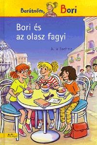 Julia Boehme: Bori és az olasz fagyi - Barátnőm, Bori -  (Könyv)
