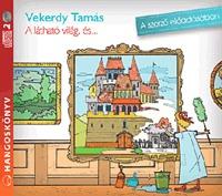 Vekerdy Tamás: A látható világ, és ... - HANGOSKÖNYV - 2 CD -  (Könyv)
