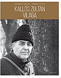 Korniss Péter, Ablonczy Bálint: Kallós Zoltán világa -  (Könyv)
