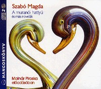 Szabó Magda: A muranói hattyú és más novellák - 2CD - 2 Cd -  (Könyv)