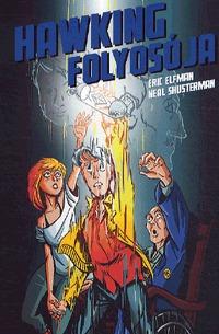 Eric Elfman, Neal Shusterman: Hawking folyosója - Akcelerátus-trilógia III. -  (Könyv)