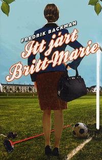 Fredrik Backman: Itt járt Britt-Marie -  (Könyv)