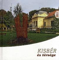 Harmathné Friesz Andrea (szerk.), Tálos Tibor (szerk.): Kisbér és térsége -  (Könyv)