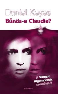 Daniel Keyes: Bűnös-e Claudia? -  (Könyv)