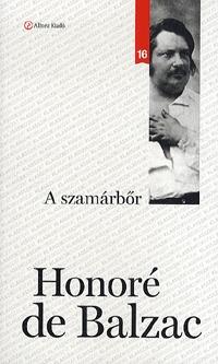 Honoré de Balzac: A szamárbőr - Klassziksorozat 16. -  (Könyv)