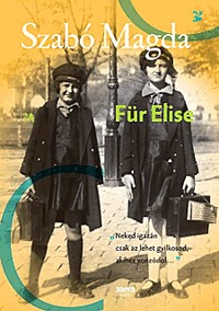 Szabó Magda: Für Elise -  (Könyv)
