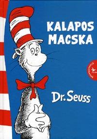 Dr. Seuss: Kalapos Macska -  (Könyv)
