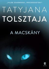 Tatjana Tolsztaja: A macskány -  (Könyv)