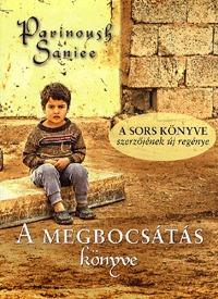 Parinoush Saniee: A megbocsátás könyve -  (Könyv)