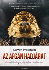 Steven Pressfield: Az afgán hadjárat -  (Könyv)