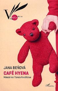 Jana Benová: Café Hyena - (Elkísérési tervezet) -  (Könyv)