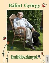 Bálint György: Emlékfoszlányok -  (Könyv)