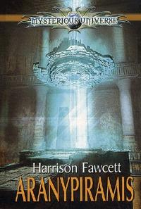 Harrison Fawcett: Aranypiramis -  (Könyv)