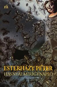 Esterházy Péter: Hasnyálmirigynapló -  (Könyv)
